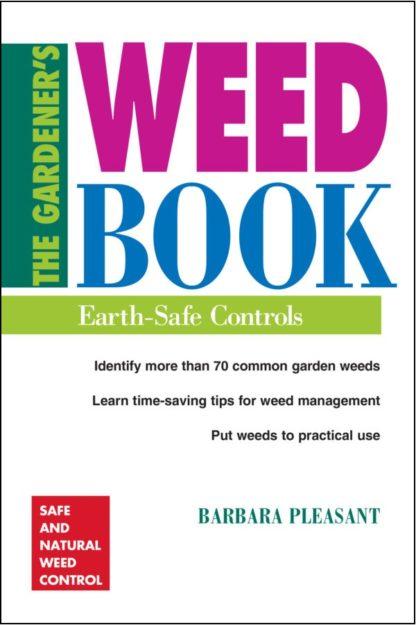 The Gardener's Weed Book - St. Clare Heirloom Seeds