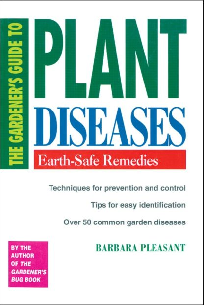 The Gardener's Guide to Plant Diseases - St. Clare Heirloom Seeds